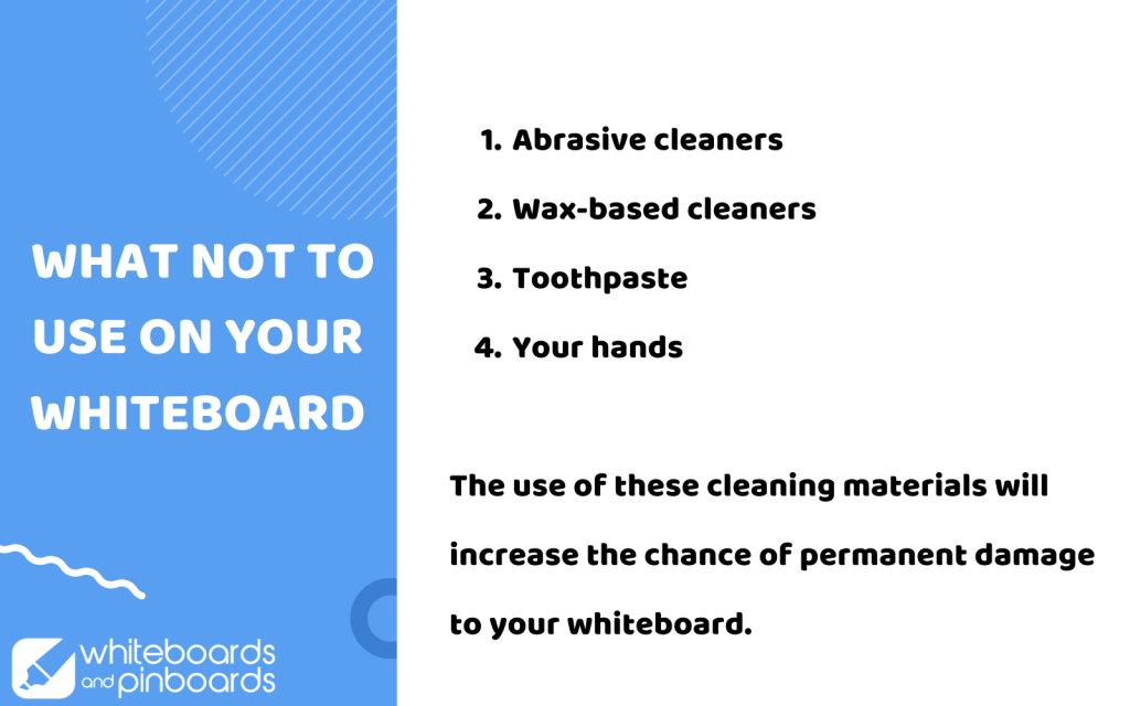 what not to use on whiteboard